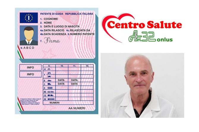 VISITE PER RINNOVO PATENTE AL CENTRO SALUTE ART. 32 CON IL DOTT. ARNALDO MARCELLINI